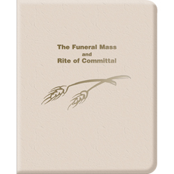 The Funeral Mass and Rite of Committal