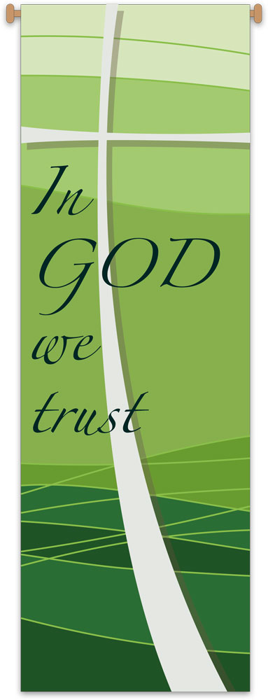In god we Trust Banner